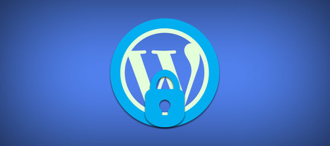How you can Secure your WordPress?  | WebsiteDesign | Scoop.it