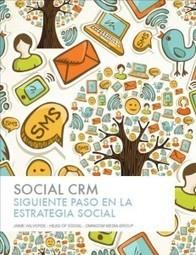¿Qué es el CRM Social? por Maria Jose Lopez | Marketing en Redes Sociales y CRM | Scoop.it