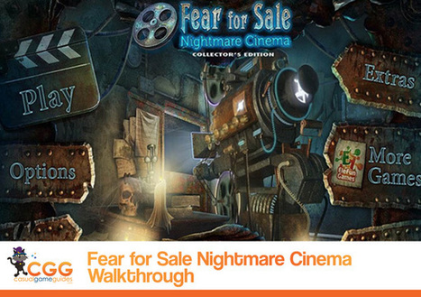 Fear For Sale: Nightmare Cinema Walkthrough: From CasualGameGuides.com | Casual Game Walkthroughs | Scoop.it