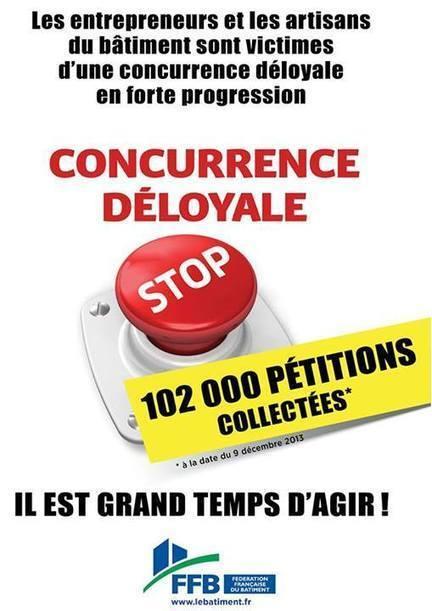 FFB 45 - signez la pétition contre la concurrence déloyale | L'actualité du bâtiment dans le Loiret | Scoop.it
