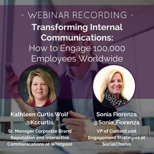 Modern Internal Communications Tips from Whirlpool | SocialChorus | Internal Communications Tools | Scoop.it