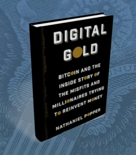 Wall Street Battling Silicon Valley Over Bitcoin Says 'Digital Gold' Author | Money News | Scoop.it