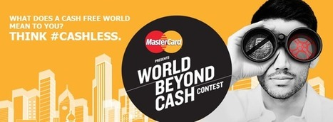 MasterCard India Crowdsources Ideas From The Youth For A 'World Beyond Cash' | Digital-News on Scoop.it today | Scoop.it