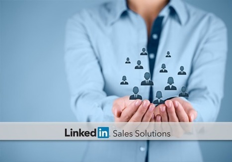 How to Save Leads with LinkedIn Sales Navigator's Lead Builder | Social Selling:  with a focus on building business relationships online | Scoop.it