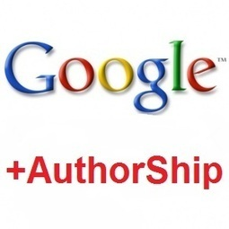 Google AuthorShip : Différences entre author et publisher | Référencement internet | Scoop.it