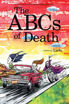 ABCS OF DEATH Limited Edition Hardcover Book & Special-Edition Bluray - LIMITED TO 666 COPIES WORLDWIDE | Austin Machado Archetype Project | Scoop.it
