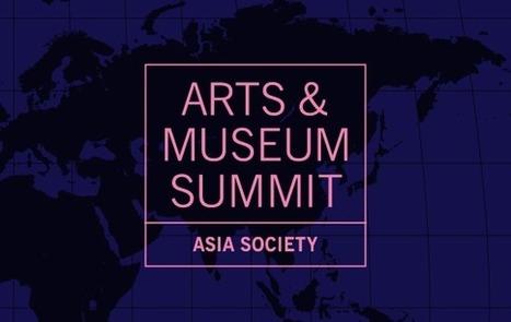 Arts & Museum Summit . Asia Society | art education | Scoop.it