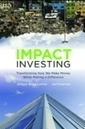 The Responsible Hand: Overcoming the Shortcomings of Impact Investing (SSIR)   Philanthropy Explorations   Scoop.it
