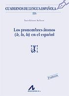 Los pronombres átonos (le, la, lo) en el español (116) - Sara Gómez Seibane   Todoele - Enseñanza y aprendizaje del español   Scoop.it