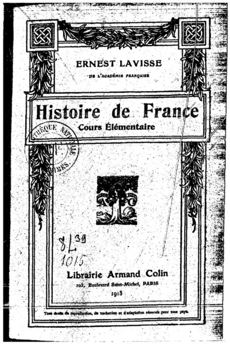 Les 100 ans du Lavisse - Actualités de l'Histoire | Nos Racines | Scoop.it