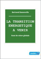 La transition énergétique à venir - Casden Banque Populaire | Ressources pour la Technologie au College | Scoop.it