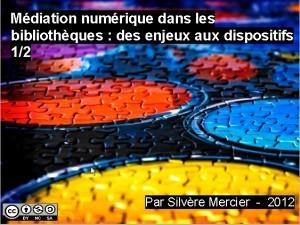 Médiation numérique : des enjeux aux dispositifs (reloaded) | Bibliobsession | Médiation numérique en bibliothèque | Scoop.it
