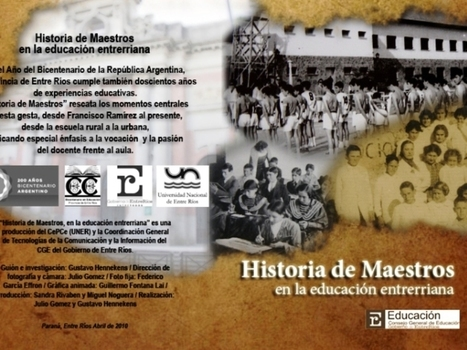 Historia de maestros en la educación entrerriana - Portal Aprender | Materiales, contenidos y recursos educativos - TIC | Scoop.it