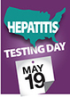 CDC DVH - Division of Viral Hepatitis - Hepatitis Testing Day – May 19 | NEWS HAPPENINGS AROUND THE WORLD | Scoop.it