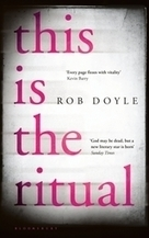 This is the Ritual by Rob Doyle | The Irish Literary Times | Scoop.it