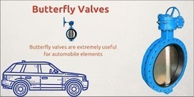 Use Of Butterfly Valves For Automobile Elements   Valve manufacturers and exporters in India   Scoop.it