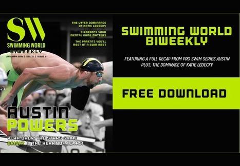 Swimming World Biweekly: Austin Powers-Yeah Baby! The Stars Shine Bright In Texas! - Swimming World News   AETN2014   Scoop.it
