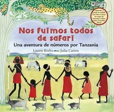 Spanish Stories for Kids: Nos fuimos todos de safari | Preschool Spanish | Scoop.it