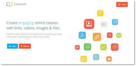 Classmill: creazione di classi e corsi online - Create classes with links, videos, images & files. | AulaMagazine Scuola e Tecnologie Didattiche | Scoop.it