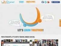 Unishared. La prise de notes en classe en mode collaboratif. | A New Society, a new education! | Scoop.it
