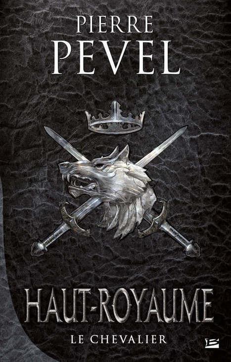 Le Haut-Royaume : premier tome au sommet ! - Oui FM   Heroic fantasy   Scoop.it