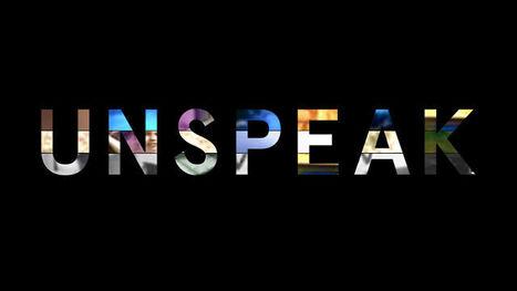 UNSPEAK | Cabinet de curiosités numériques | Scoop.it