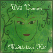 The Wild Woman Meditation Kit Is Out! | skillful means for conscious living | Scoop.it