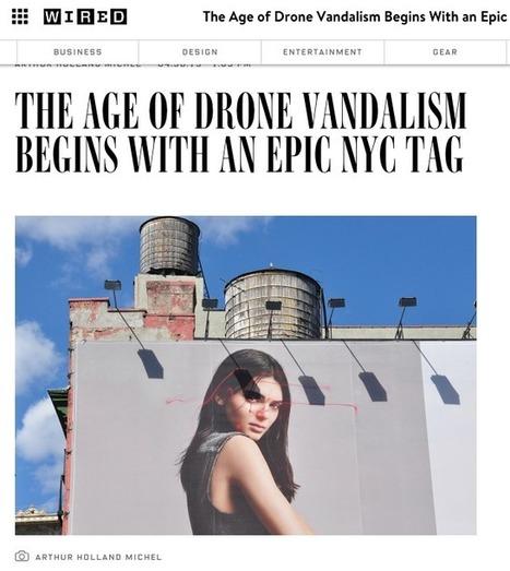 Tout le monde pourra bientôt commettre des actes de vandalisme avec des drones | Agence Smith | Scoop.it