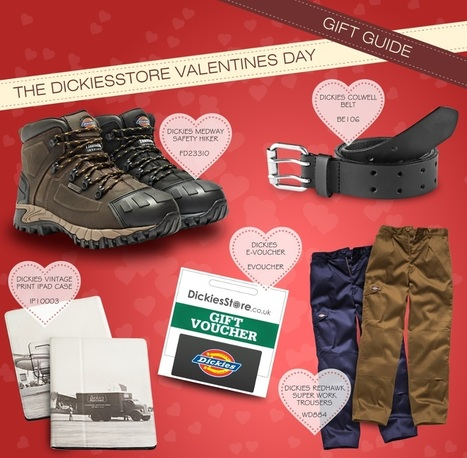The Dickies Valentine's Day Gift Guide - DickiesStore.co.uk | Architecture - Construction | Scoop.it