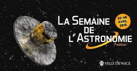 7ème édition de la Semaine de l'Astronomie | Culture à Nice et ses environs | Scoop.it