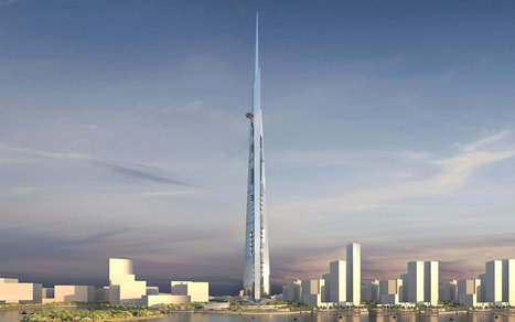 Construction Of The World's Tallest Building Will Start This Week In Saudi Arabia | TUNNEL INSTALLATIONS & SAFETY | Scoop.it