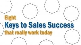 Online Course - Eight Keys to Sales Success @Bizsnack | Better My Client Relationships | Scoop.it