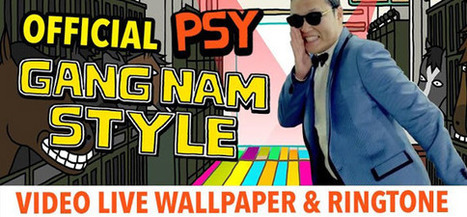 Official Psy Gangnam Style Live Wallpaper | Application pour Tablettes Android | Scoop.it