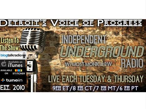 Independent Underground News & Talk | Independent Underground News & Talk - Michigan Politics | Scoop.it
