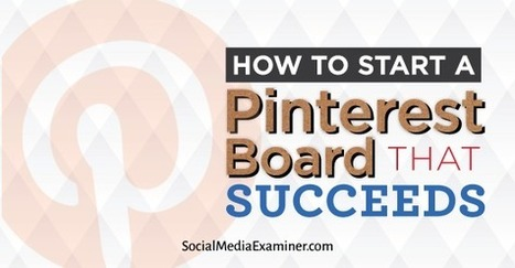 How to Start a Pinterest Board That Succeeds | | Judaism in Today's World | Scoop.it