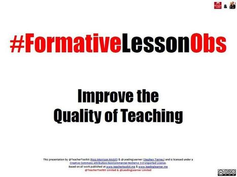 #FormativeLessonObs by @TeacherToolkit and @LeadingLearner | Learning & Teaching | Scoop.it