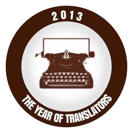 Lesson 50: 2013 – The Year of Translators | Glossarissimo! | Scoop.it