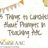 5 Things to Consider About Prompts in Teaching AAC | AAC & Language Intervention | Scoop.it