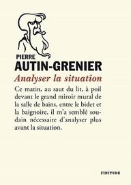 Pierre Autin-Grenier : Analyser la situation, une lecture de Jacques Josse sur remue.net   lire n'est pas une fiction   Scoop.it