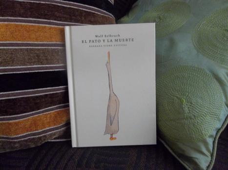 El pato y la muerte, de Wolf Erlbruch - Ed. Barbara Fiore | LIJ literatura juvenil | Scoop.it