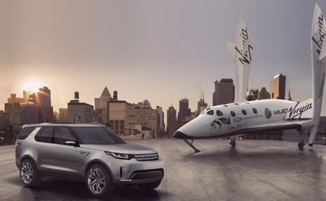 Land Rover Partners with Virgin Galactic | Technology | Scoop.it