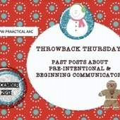 Throwback Thursday: Past Posts about Pre-Intentional & Beginning Communication | AAC: Augmentative and Alternative Communication | Scoop.it