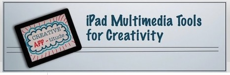 iPad Multimedia Tools for Creativity | iPad for Art | Scoop.it