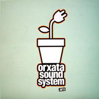 1.0 - Orxata Sound System | Free Music | Scoop.it