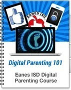 Eanes ISD Digital Parenting Course | Brain Research & Digital Parenting | Scoop.it