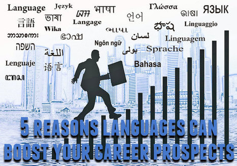 5 Reasons Languages Can Boost Your Career Prospects - Lingholic | Angelika's German Magazine | Scoop.it