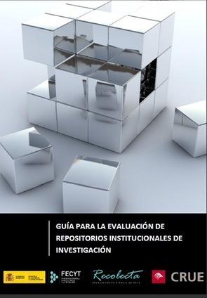Guía para la evaluación de repositorios institucionales científico | El rincón de mferna | Scoop.it