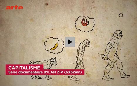 Série documentaire événement «Capitalisme» (diff. du 14 au 28 oct.) – Société et culture | Economie | Scoop.it