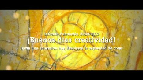 Buenos días creatividad. Hacia una educación que despierte la capacidad de crear | ·Educación | Scoop.it