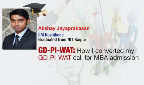 GD-PI-WAT: How Akshay Jayaprakasan secured admission to IIM Kozhikode? | Career and Education | Scoop.it